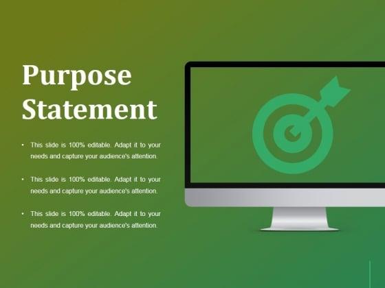 Purpose Statement Ppt Powerpoint Presentation Professional Background Designs