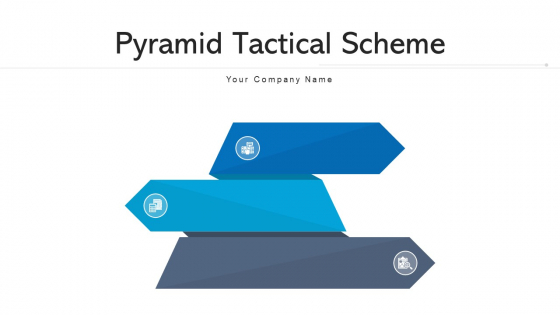 Pyramid Tactical Scheme Financial Targets Ppt PowerPoint Presentation Complete Deck With Slides