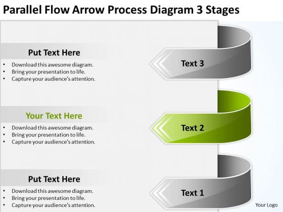 Parallel Flow Arrow Process Diagram 3 Stages Example Of Business Plan PowerPoint Slides