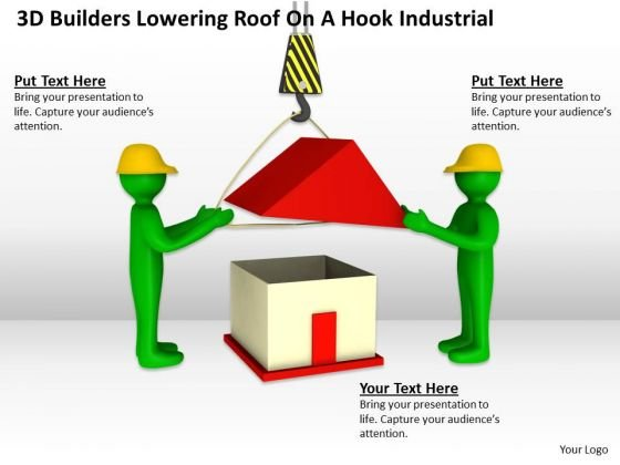 People Business 3d Builders Lowering Roof On A Hook Industrial PowerPoint Slides