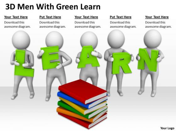 People Business 3d Men With Green Learn PowerPoint Templates Ppt Backgrounds For Slides