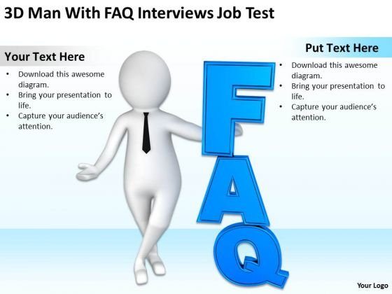 Pictures Of Business Men 3d Man With Faq Interviews Job Test PowerPoint Templates