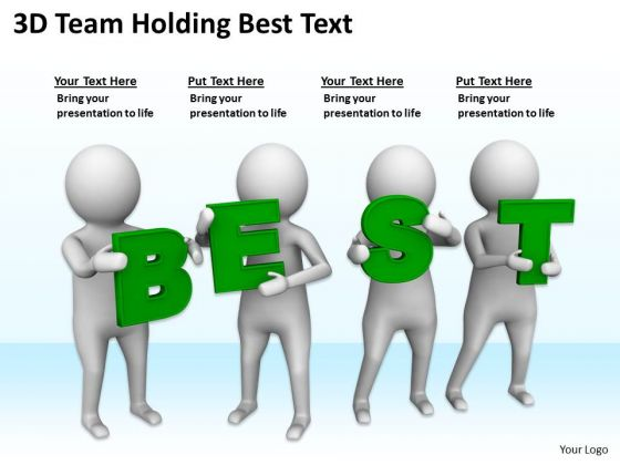Pictures Of Business Men 3d Team Holding Best Text PowerPoint Slides