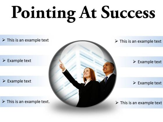 Pointing At Success Business PowerPoint Presentation Slides C