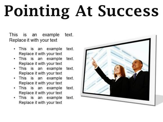 Pointing At Success Business PowerPoint Presentation Slides F
