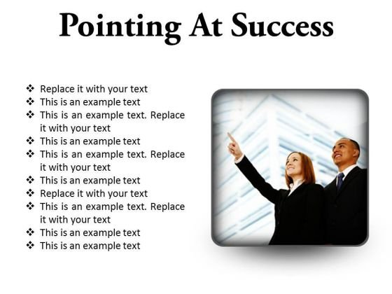 Pointing At Success Business PowerPoint Presentation Slides S