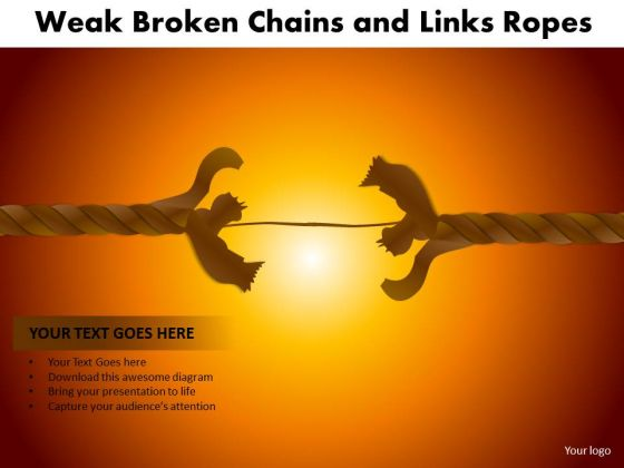 PowerPoint Presentation Designs Sales Weak Broken Chains Ppt Layouts