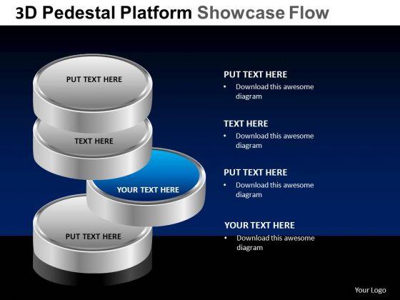 PowerPoint Slide Designs Process Pedestal Platform Showcase Ppt Slides