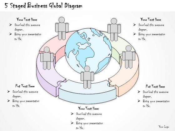 Ppt Slide 5 Staged Business Global Diagram Diagrams