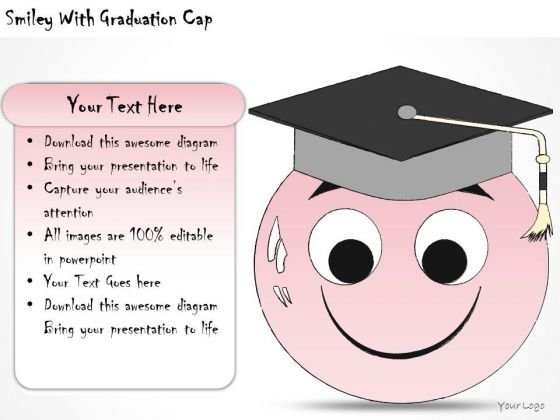 Ppt Slide Smiley With Graduation Cap Business Diagrams