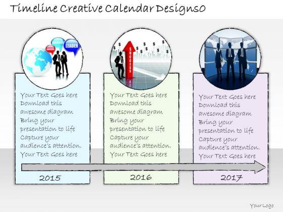 Ppt Slide Timeline Creative Calendar Designs0 Business Diagrams