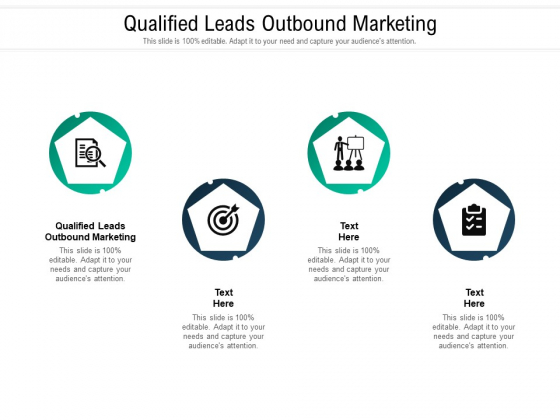 Qualified Leads Outbound Marketing Ppt PowerPoint Presentation Pictures Infographics Cpb Pdf
