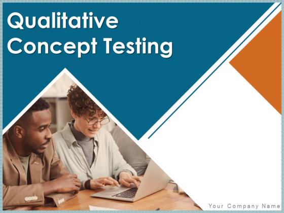 Qualitative Concept Testing Ppt PowerPoint Presentation Complete Deck With Slides
