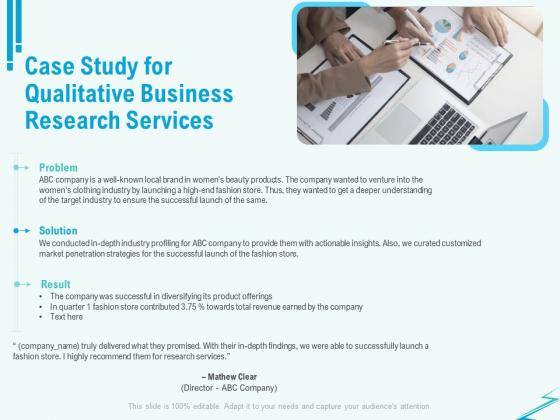 Qualitative Market Research Study Case Study For Qualitative Business Research Services Diagrams PDF