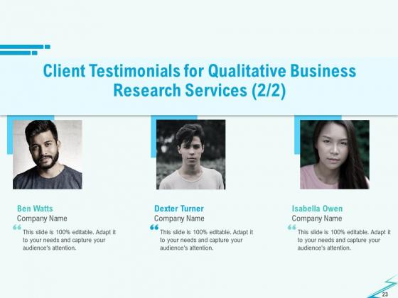 Qualitative_Market_Research_Study_Proposal_Ppt_PowerPoint_Presentation_Complete_Deck_With_Slides_Slide_23
