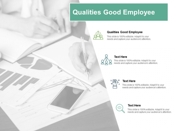 Qualities Good Employee Ppt PowerPoint Presentation Layouts Inspiration Cpb