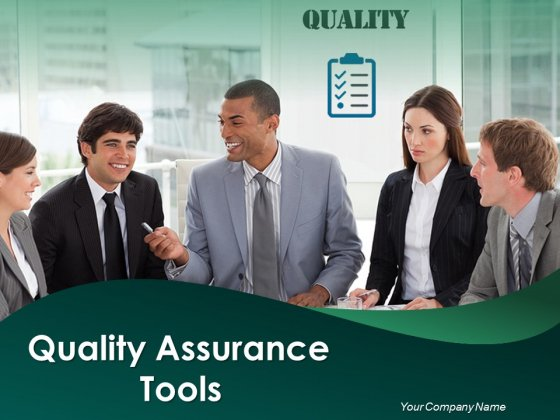 Quality Assurance Tools Ppt PowerPoint Presentation Complete Deck With Slides