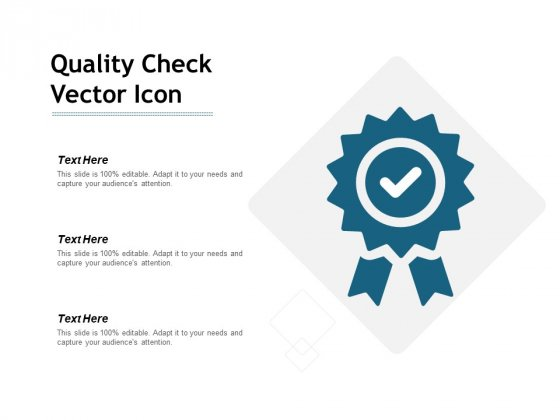 Quality Check Vector Icon Ppt PowerPoint Presentation Gallery Example Introduction