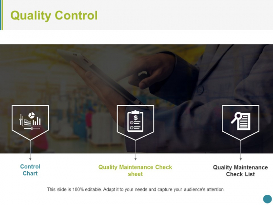 Quality Control Ppt PowerPoint Presentation Infographic Template Deck
