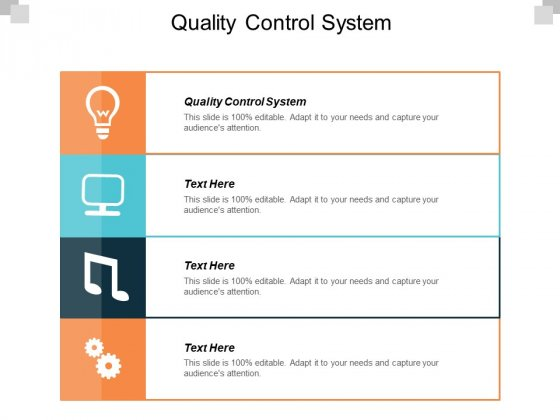 Quality Control System Ppt PowerPoint Presentation Pictures Show Cpb