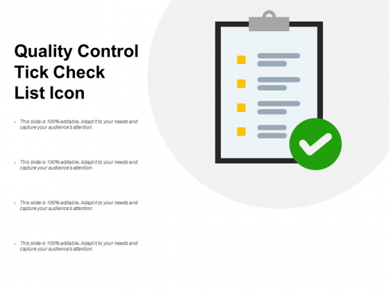 Quality Control Tick Check List Icon Ppt PowerPoint Presentation Show Graphics Template
