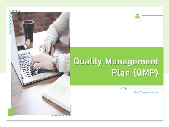 Quality_Management_Plan_QMP_Ppt_PowerPoint_Presentation_Complete_Deck_With_Slides_Slide_1
