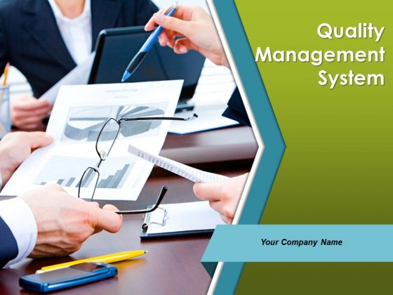 Quality Management System Ppt PowerPoint Presentation Complete Deck