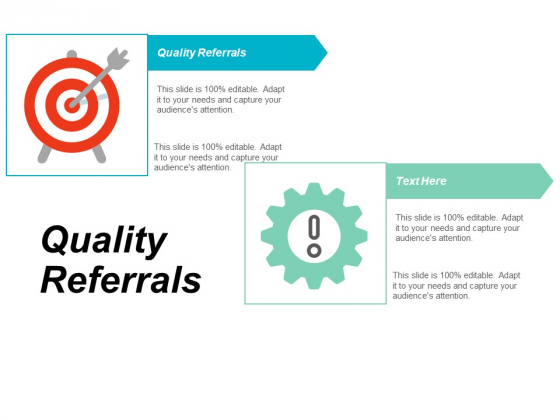 Quality Referrals Ppt Powerpoint Presentation Show Gridlines Cpb