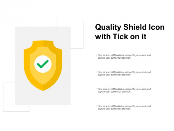 Quality Shield Icon With Tick On It Ppt PowerPoint Presentation Pictures Templates