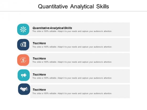 Quantitative Analytical Skills Ppt PowerPoint Presentation Model Icon Cpb