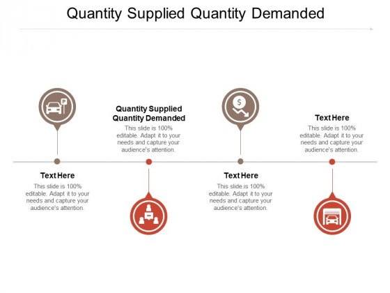 Quantity Supplied Quantity Demanded Ppt PowerPoint Presentation Outline Background Cpb Pdf
