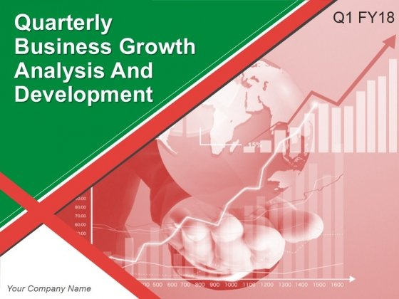 Quarterly Business Growth Analysis And Development Ppt PowerPoint Presentation Complete Deck With Slides