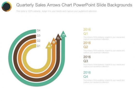 Quarterly Sales Arrows Chart Powerpoint Slide Backgrounds