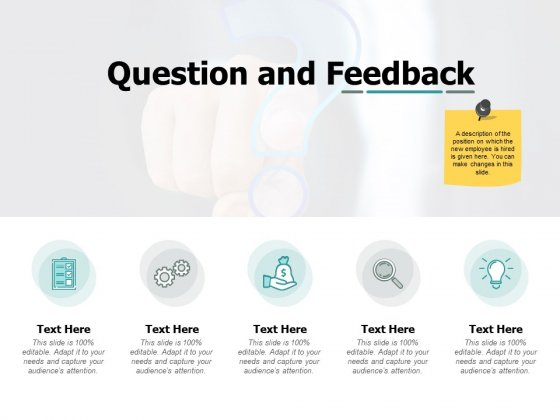 Question And Feedback Ppt PowerPoint Presentation Portfolio Rules