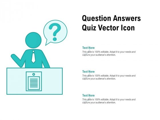 Question Answers Quiz Vector Icon Ppt PowerPoint Presentation Pictures Slideshow