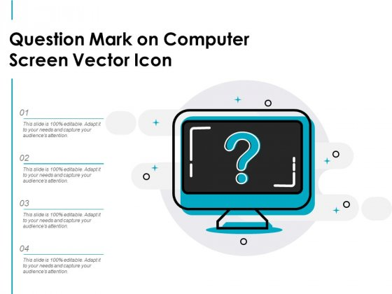 Question Mark On Computer Screen Vector Icon Ppt PowerPoint Presentation Outline Gridlines