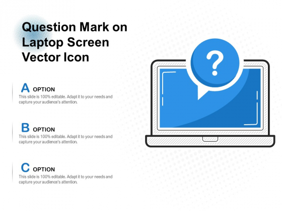 Question Mark On Laptop Screen Vector Icon Ppt PowerPoint Presentation Icon Format