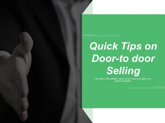 Quick Tips On Door To Door Selling Ppt PowerPoint Presentation Professional Pictures