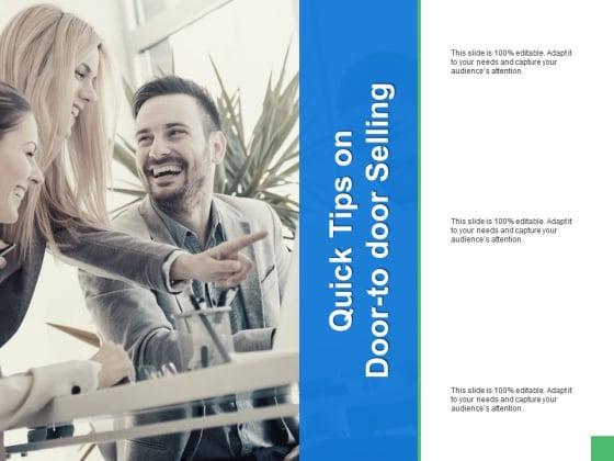 Quick Tips On Door To Door Selling Ppt PowerPoint Presentation Styles Brochure