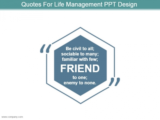 Quotes For Life Management Ppt Design