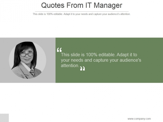Quotes From IT Manager Ppt PowerPoint Presentation Graphics