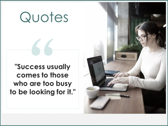 Quotes Success Ppt PowerPoint Presentation Model Files