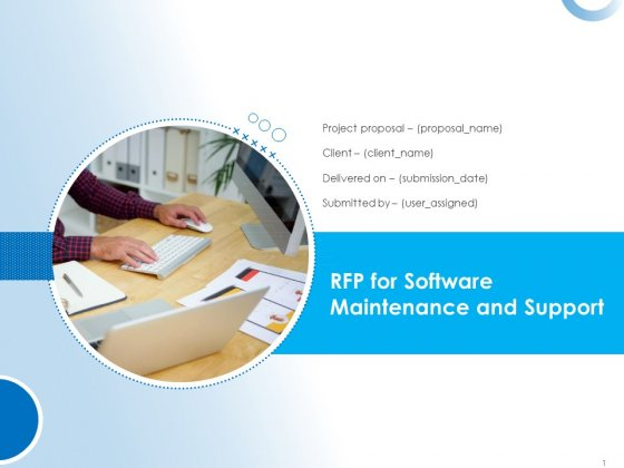RFP For Software Maintenance And Support Ppt PowerPoint Presentation Complete Deck With Slides