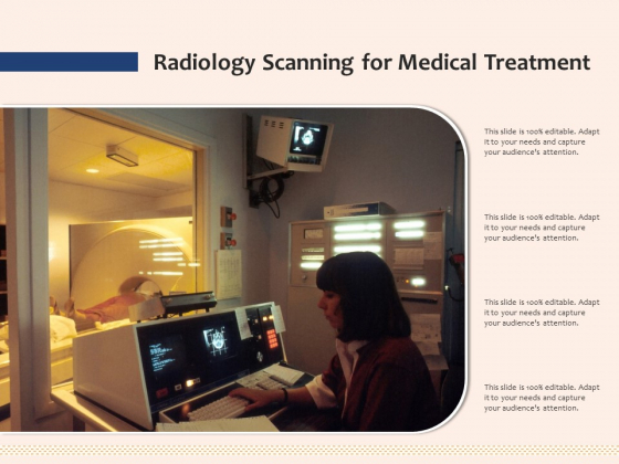Radiology Scanning For Medical Treatment Ppt PowerPoint Presentation Layouts PDF