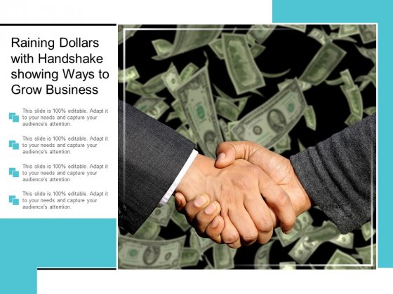 Raining Dollars With Handshake Showing Ways To Grow Business Ppt PowerPoint Presentation Ideas Graphics