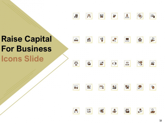 Raise_Capital_For_Business_Ppt_PowerPoint_Presentation_Complete_Deck_With_Slides_Slide_32
