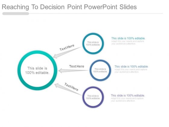 Reaching To Decision Point Powerpoint Slides