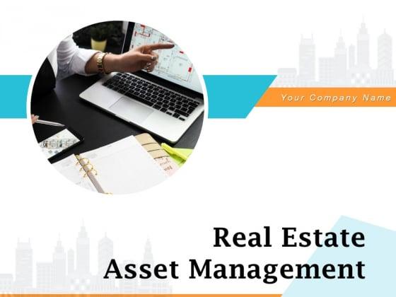 Real Estate Asset Management Ppt PowerPoint Presentation Complete Deck With Slides