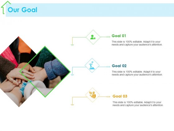 Real Estate Development Our Goal Ppt PowerPoint Presentation Show Slides PDF