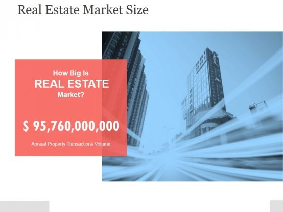 Real Estate Market Size Ppt PowerPoint Presentation Samples